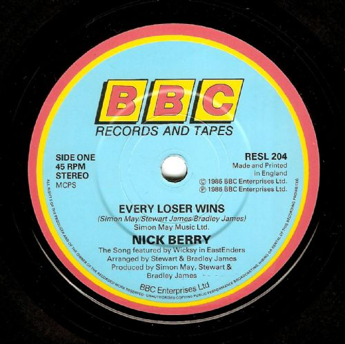 NICK BERRY Every Loser Wins Vinyl Record 7 Inch BBC 1986.